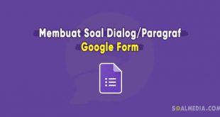 soal bacaan dialog google form