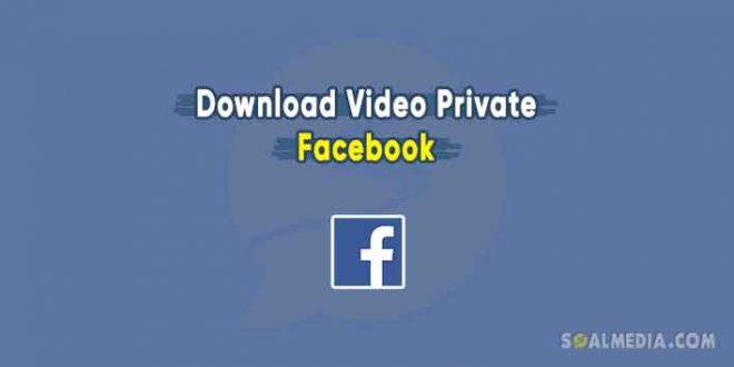 download video facebook private