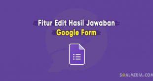 google form edit hasil jawaban