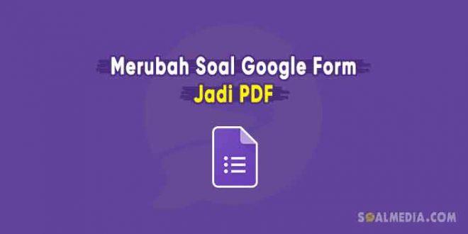 soal google form jadi pdf